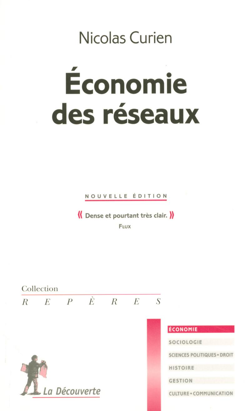 Économie des réseaux - Nicolas CURIEN