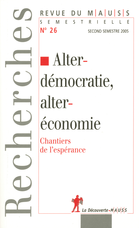 Alterdémocratie, alteréconomie -  REVUE DU M.A.U.S.S.