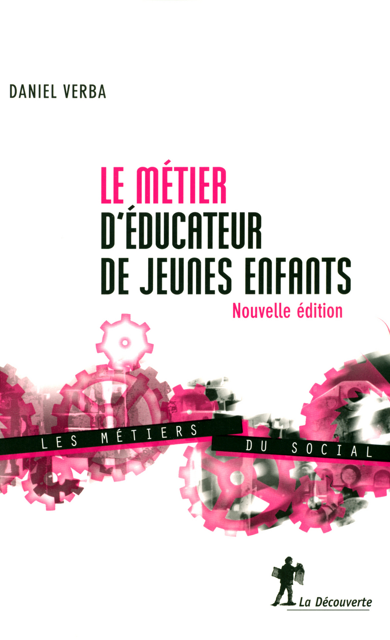 Editions la d couverte for Educateur de jeunes enfants
