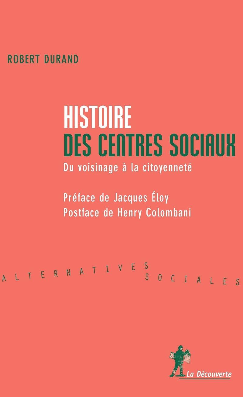 Histoire des centres sociaux - Robert DURAND