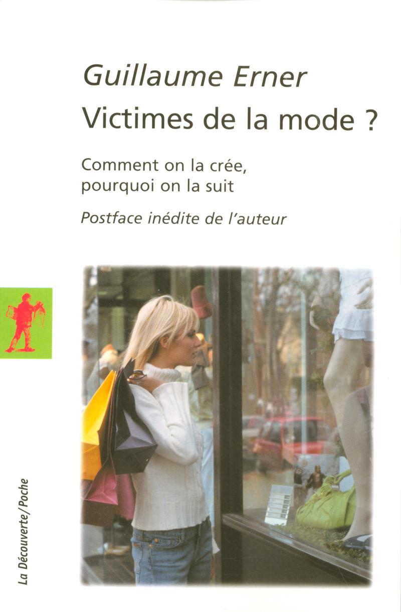Victimes de la mode ? - Guillaume ERNER