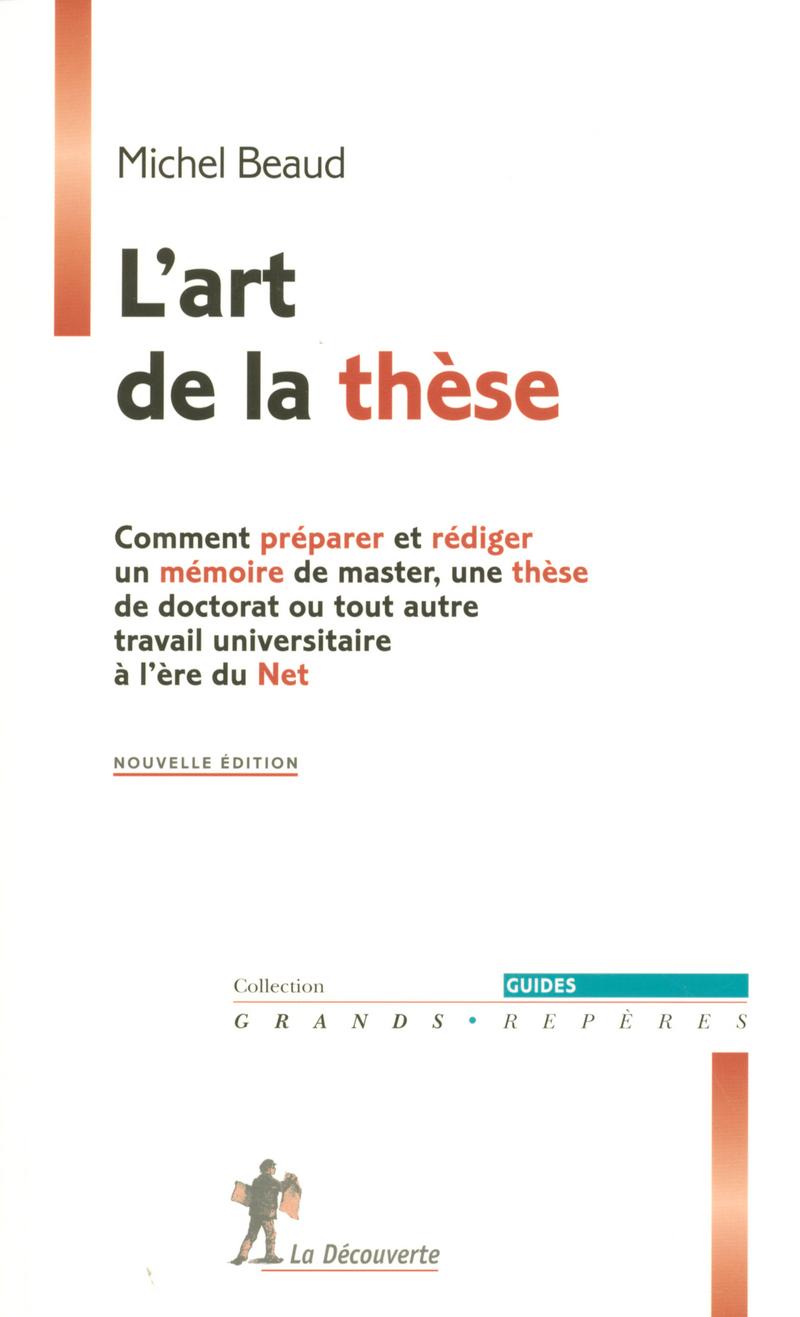 L'art de la thèse - Michel BEAUD