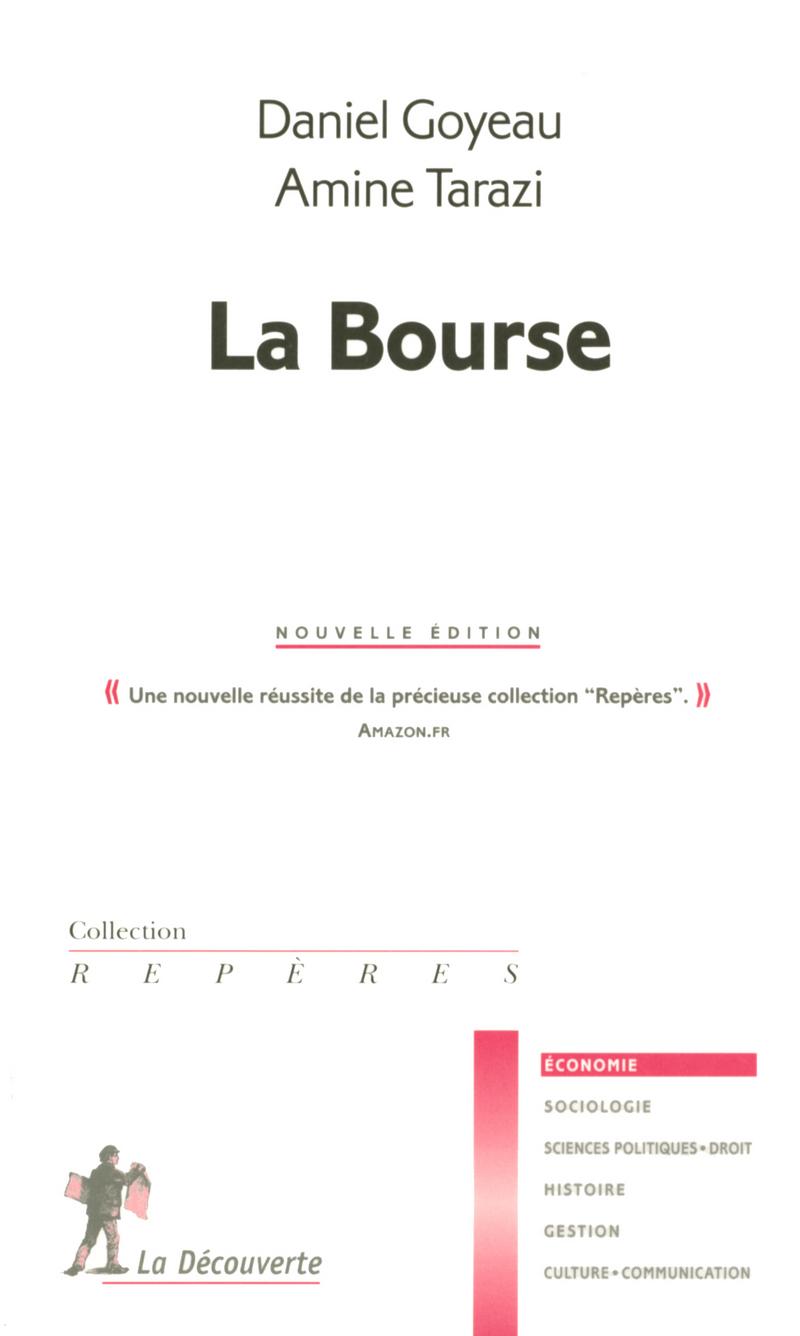 La Bourse - Daniel GOYEAU, Amine TARAZI