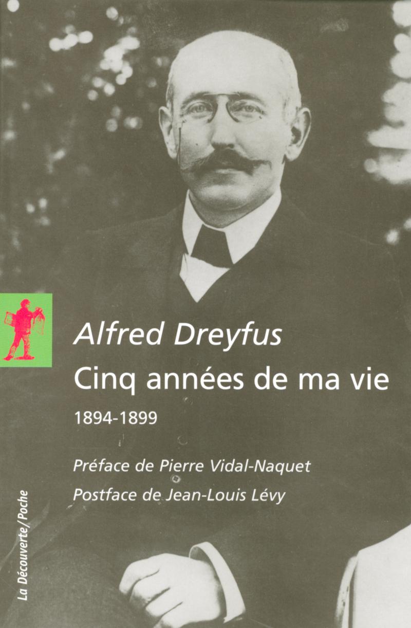 Cinq années de ma vie - Alfred DREYFUS