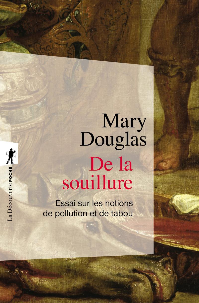 De la souillure - Mary DOUGLAS