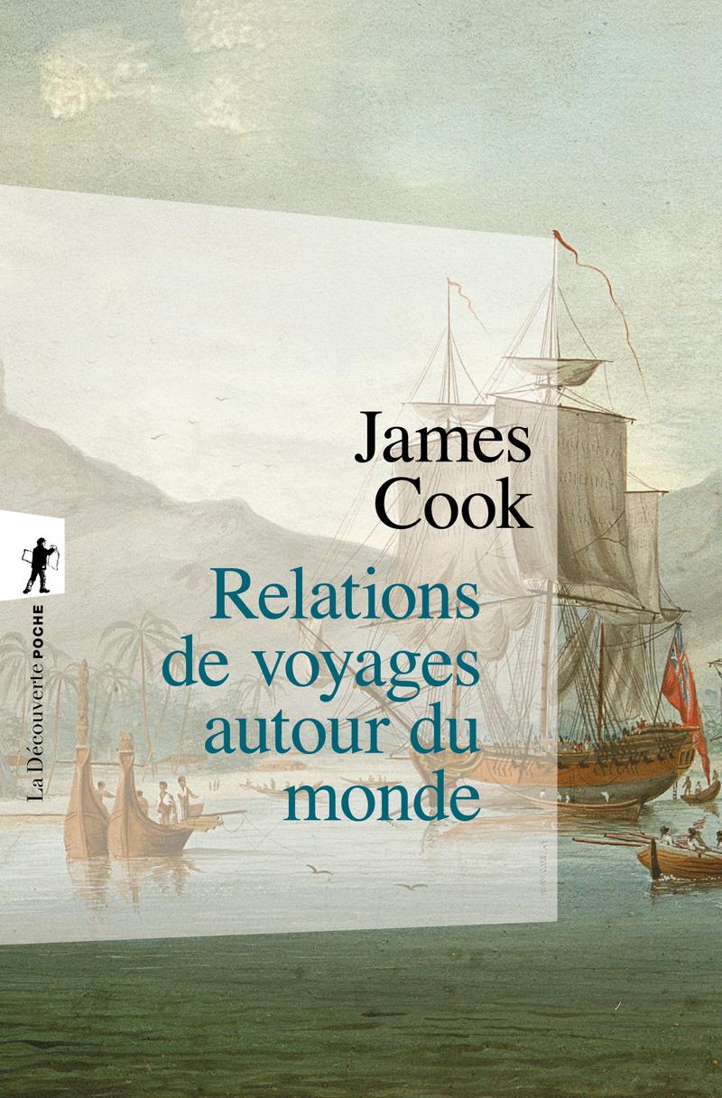Relations de voyages autour du monde - James COOK