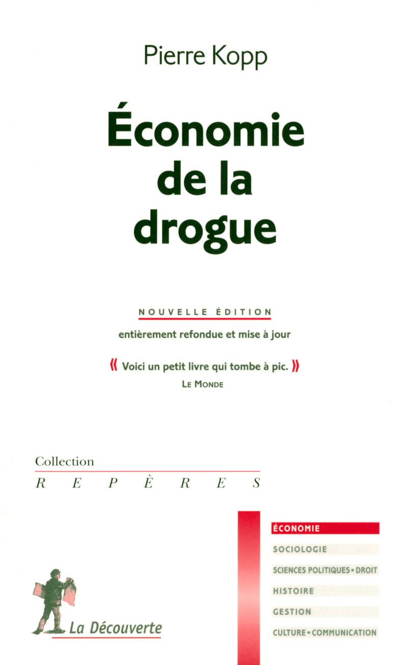 Économie de la drogue - Pierre KOPP