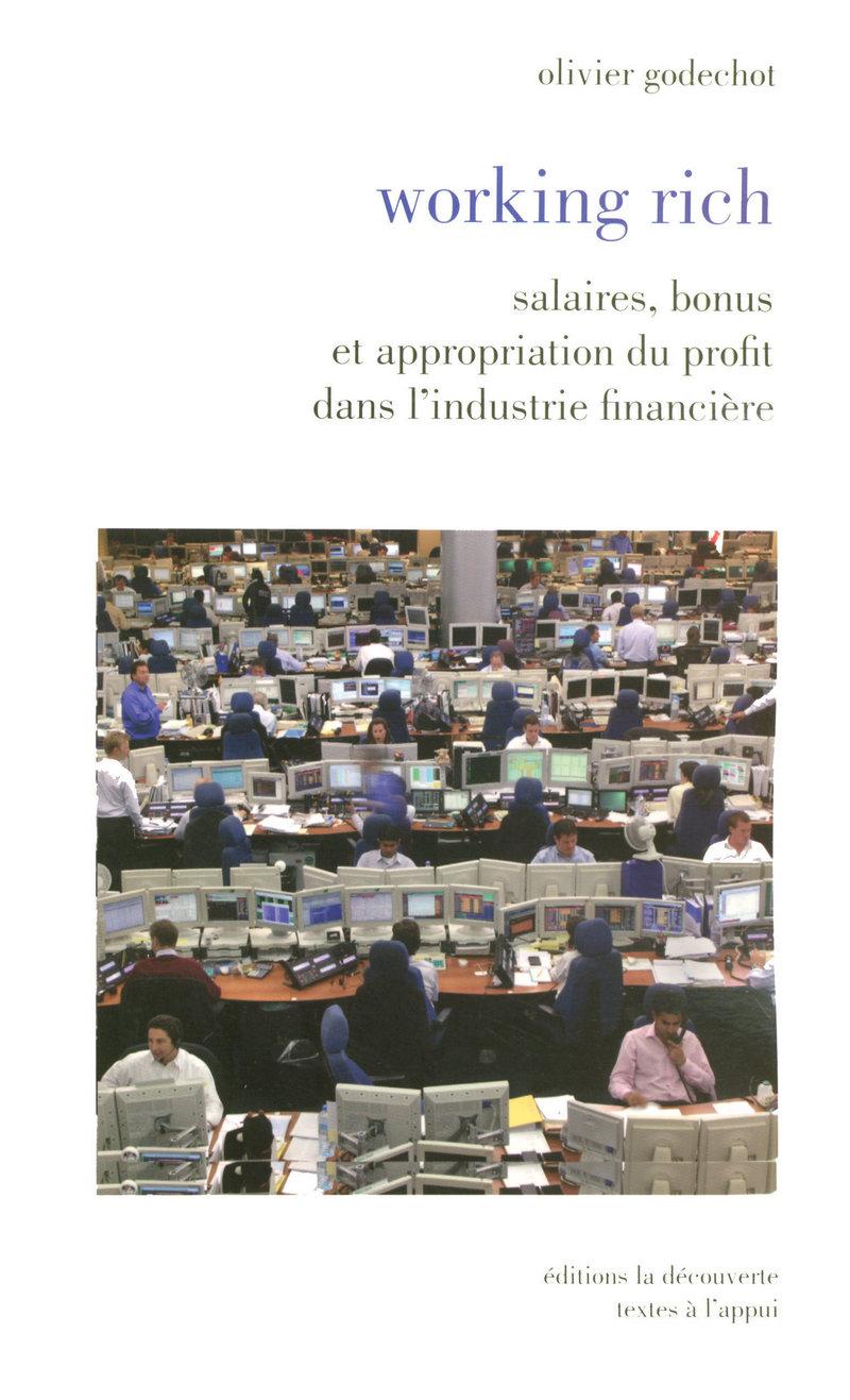 Working rich - Olivier GODECHOT