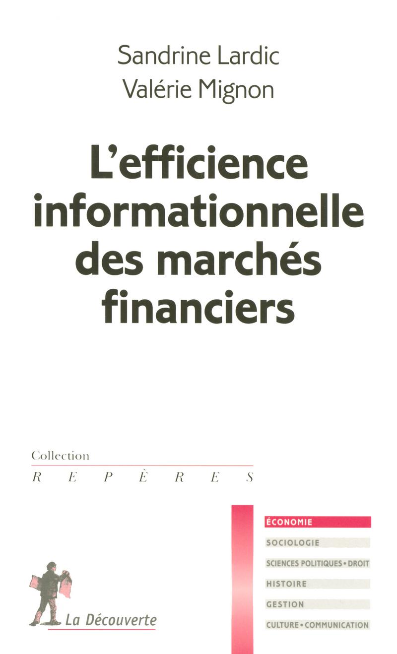 L'efficience informationnelle des marchés financiers - Sandrine LARDIC, Valérie MIGNON