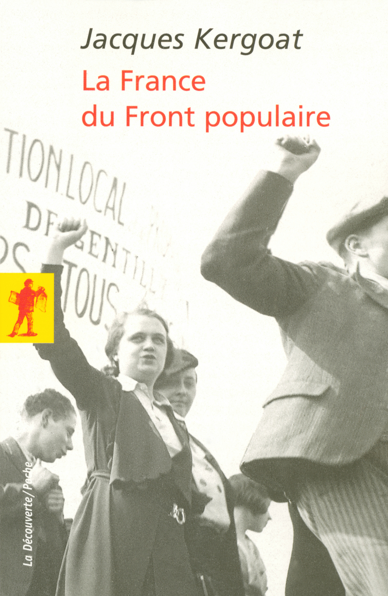 La France du Front populaire - Jacques KERGOAT