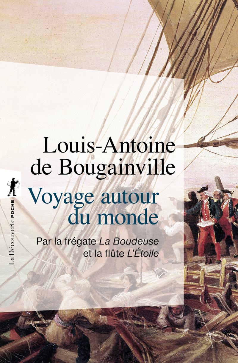 Voyage autour du monde - Louis-Antoine de BOUGAINVILLE