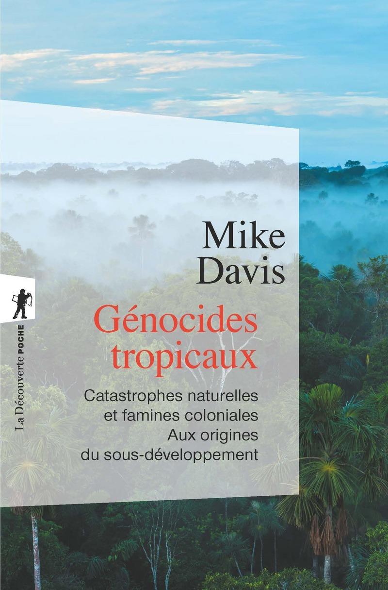 Génocides tropicaux
