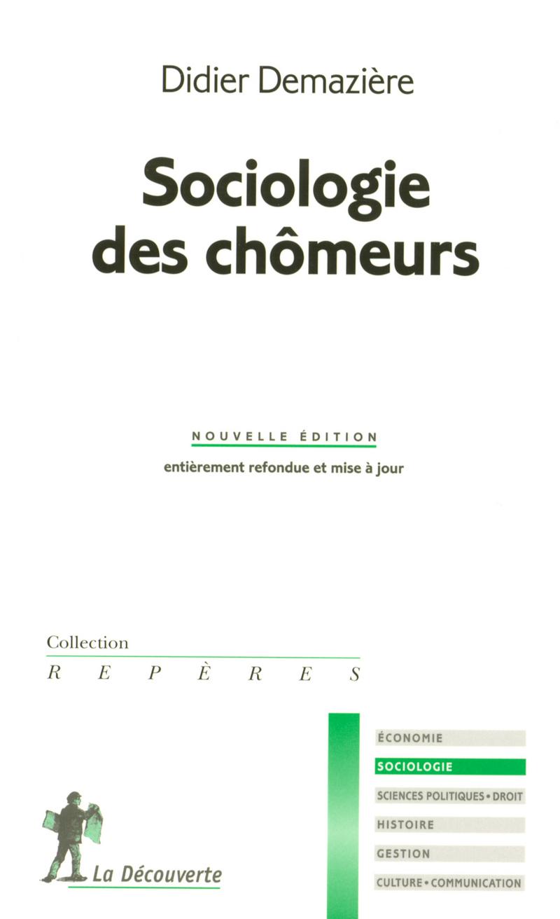 Sociologie des chômeurs - Didier DEMAZIÈRE
