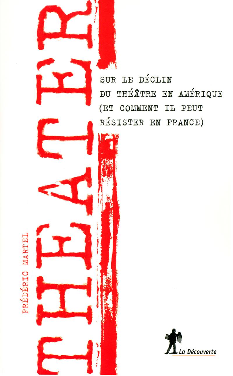Theater - Frédéric MARTEL