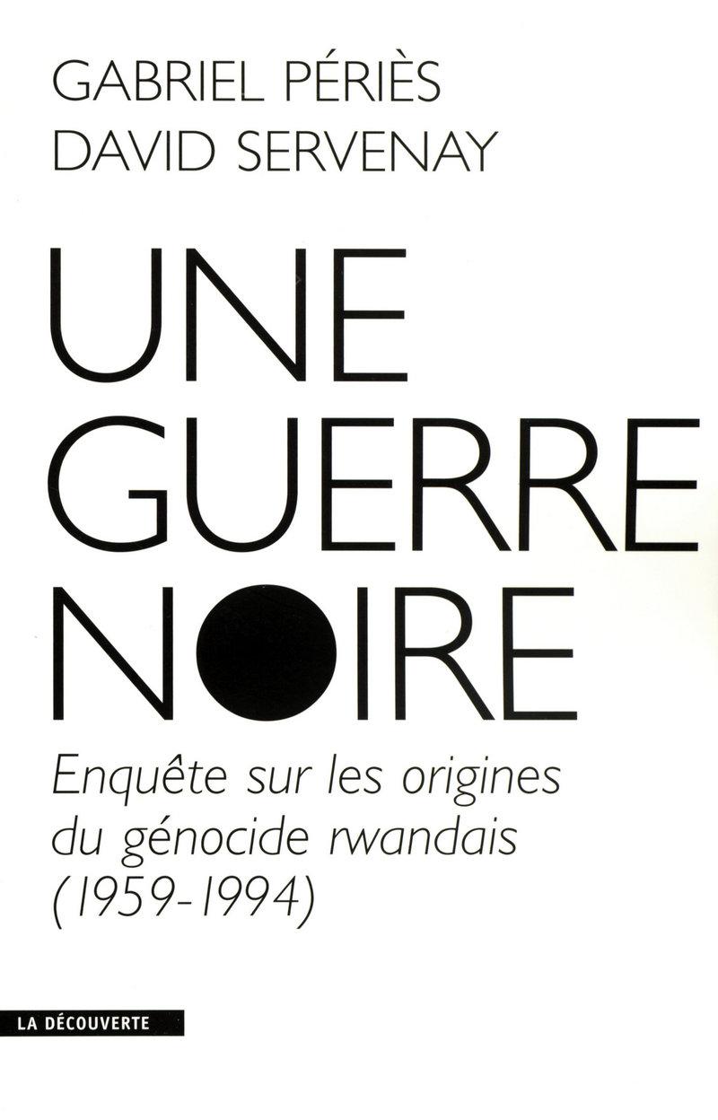 Une guerre noire - Gabriel PÉRIÈS, David SERVENAY