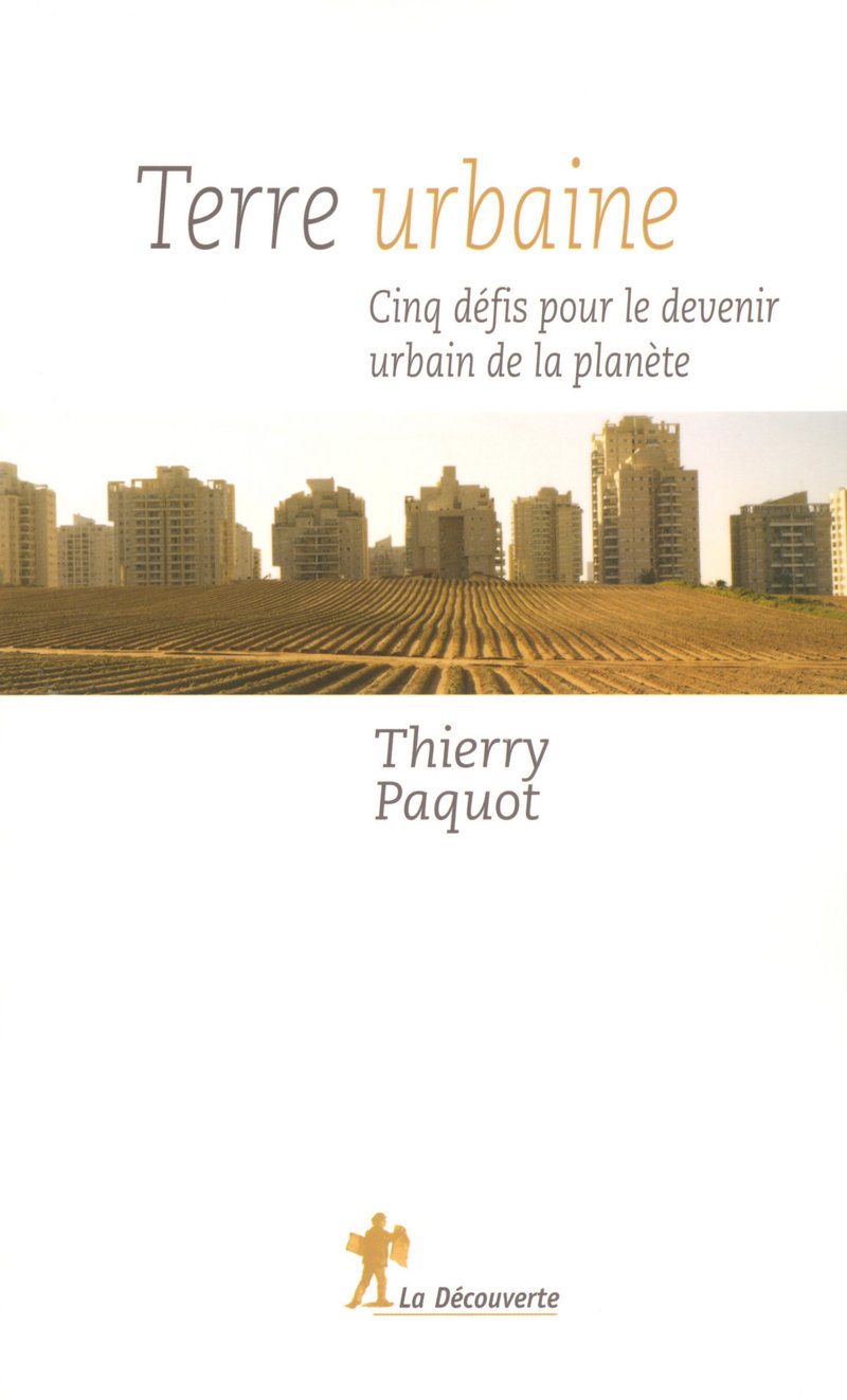 Terre urbaine - Thierry PAQUOT