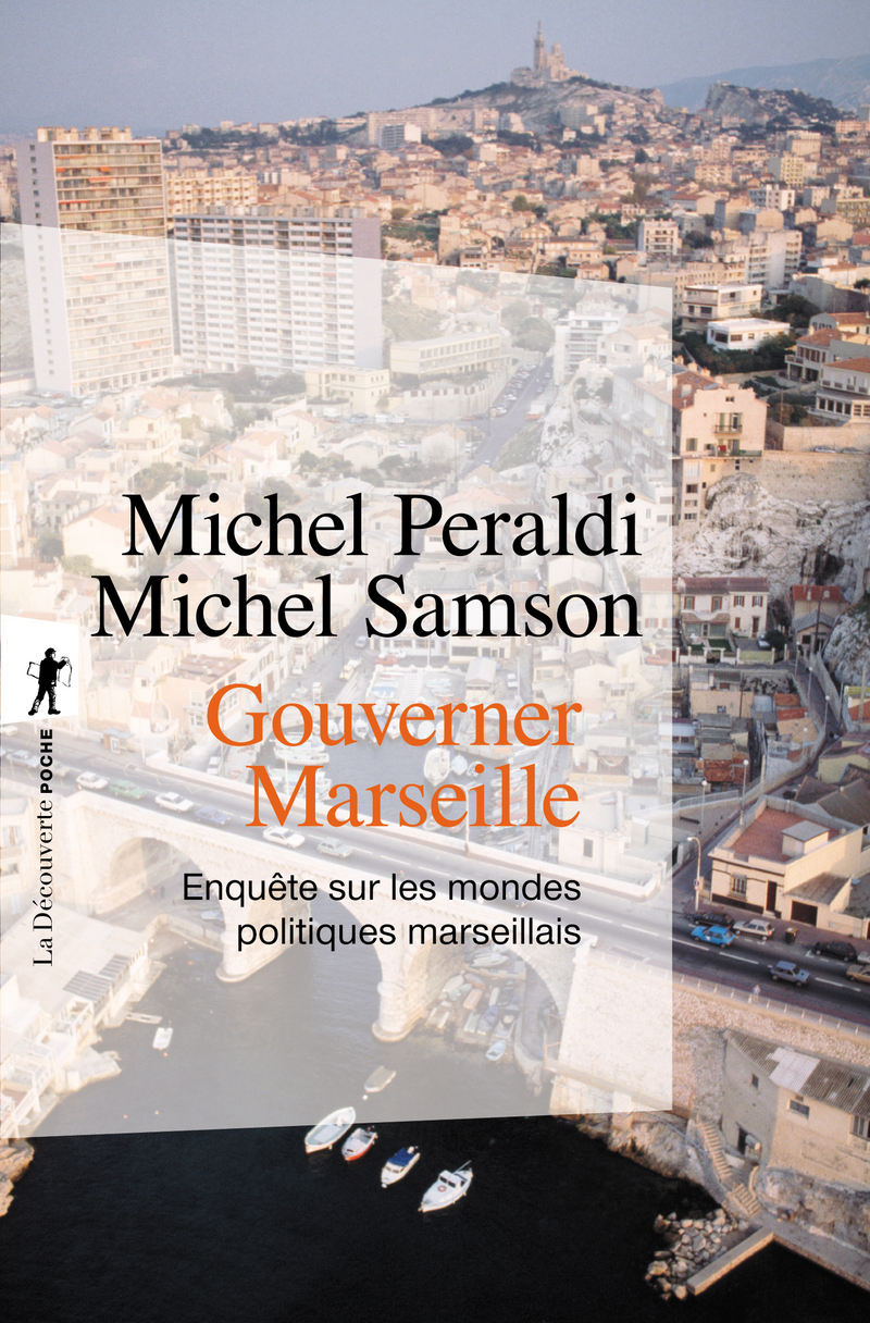 Gouverner Marseille - Michel PERALDI, Michel SAMSON