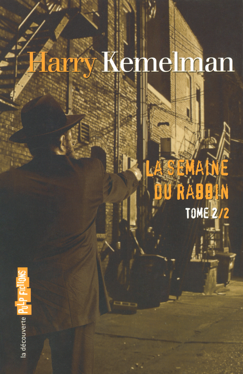 La semaine du rabbin - Harry KEMELMAN