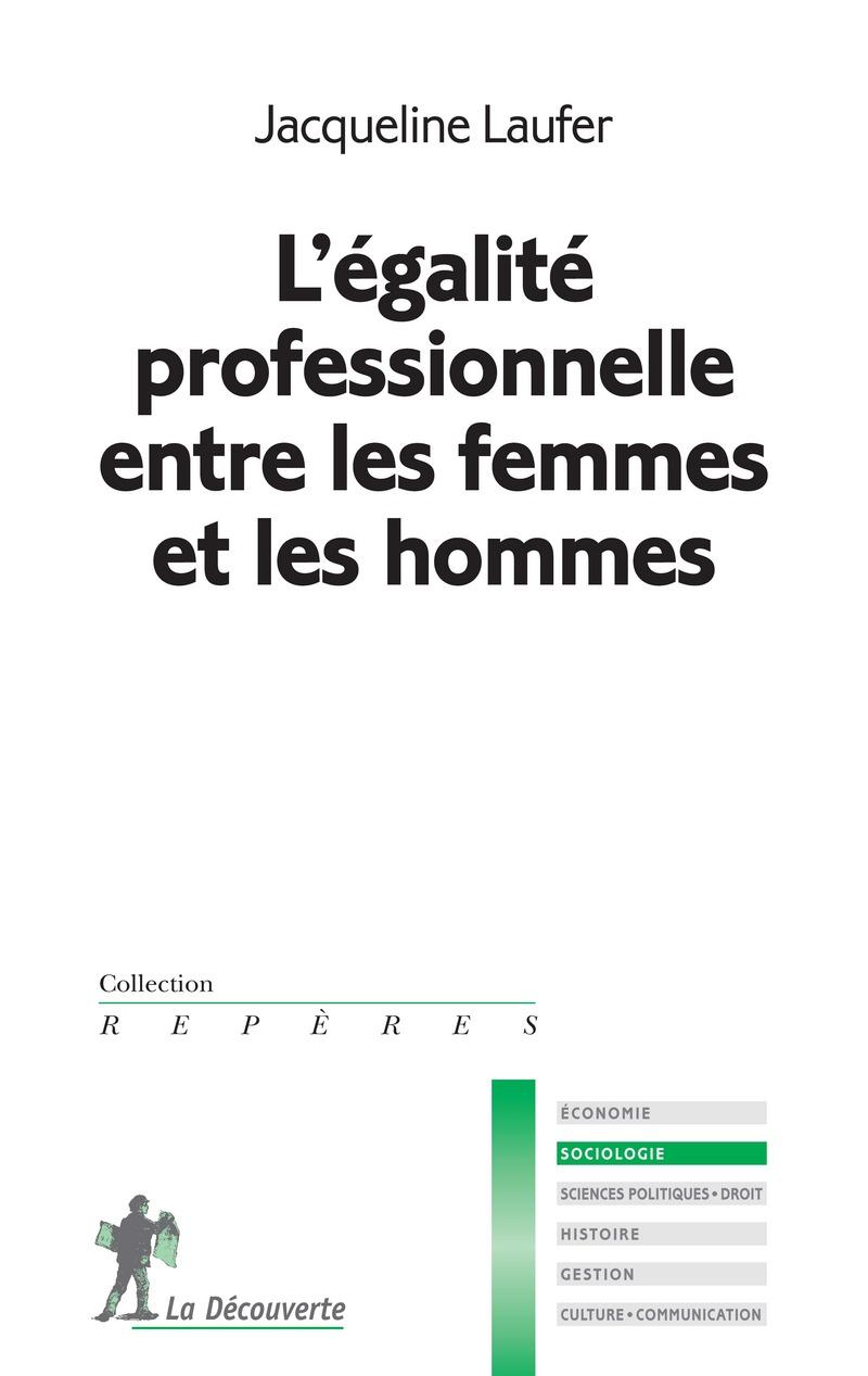 L'égalité professionnelle entre les femmes et les hommes - Jacqueline LAUFER