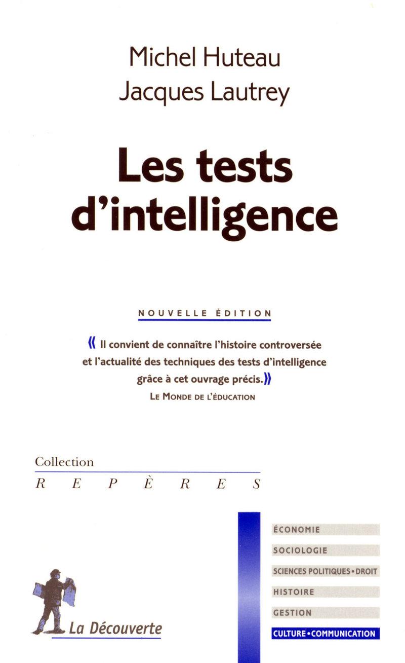 Les tests d'intelligence - Michel HUTEAU, Jacques LAUTREY