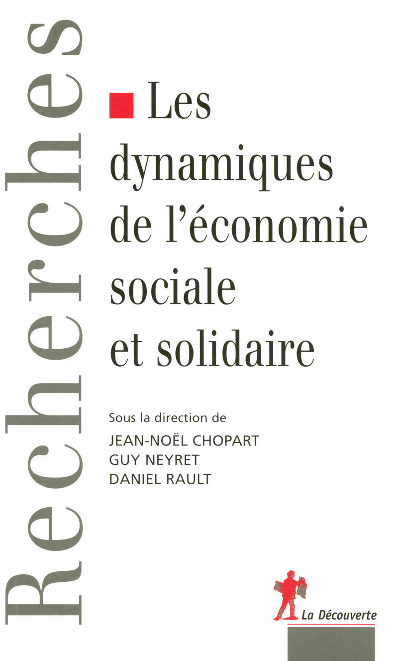 Les dynamiques de l'économie sociale et solidaire - Jean-Noël CHOPART, Guy NEYRET, Daniel RAULT
