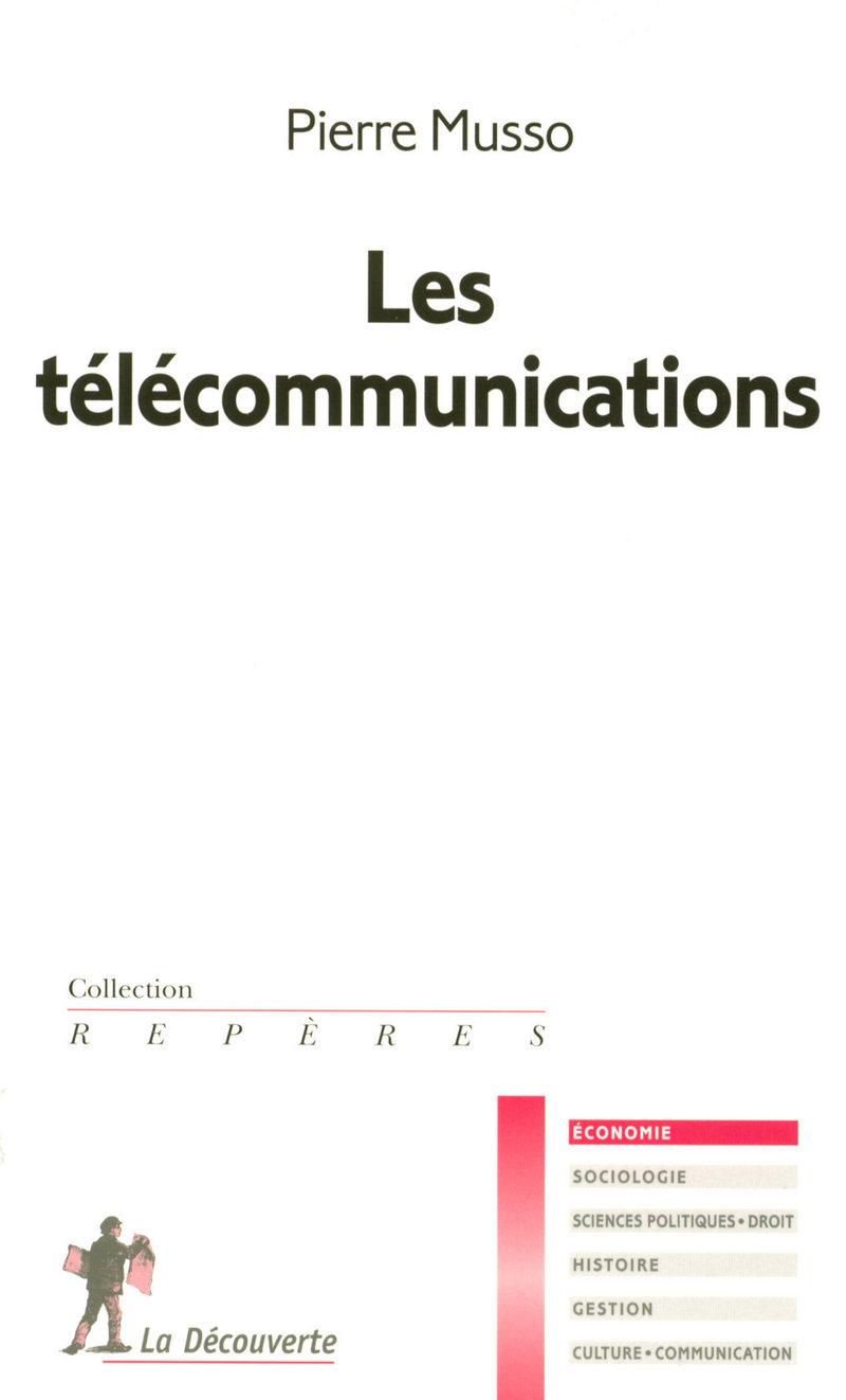 Les télécommunications - Pierre MUSSO