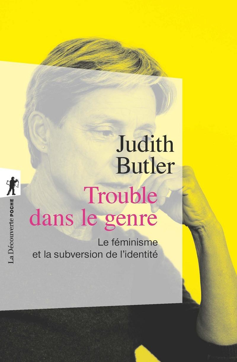 Trouble dans le genre - Judith BUTLER