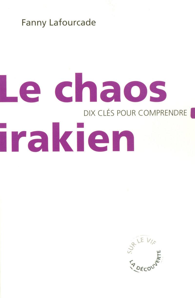 Le chaos irakien - Fanny LAFOURCADE