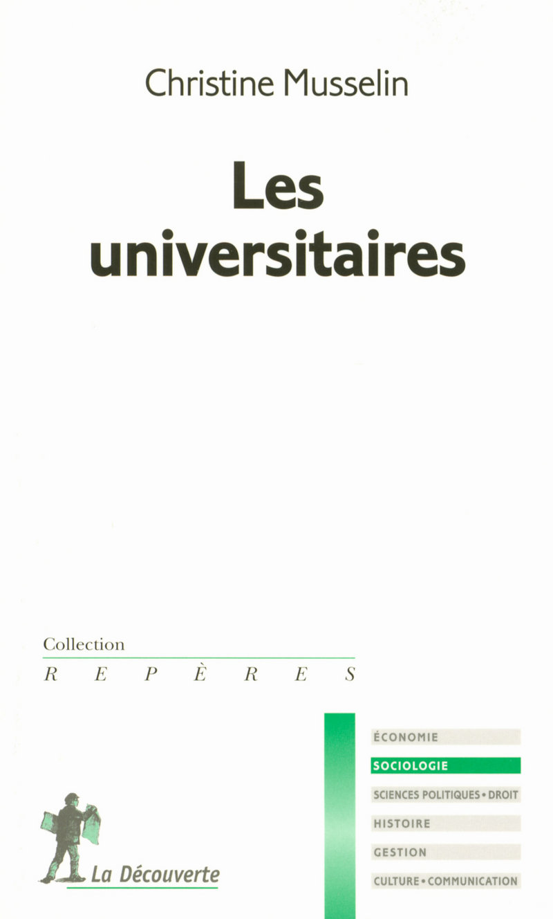 Les universitaires - Christine MUSSELIN