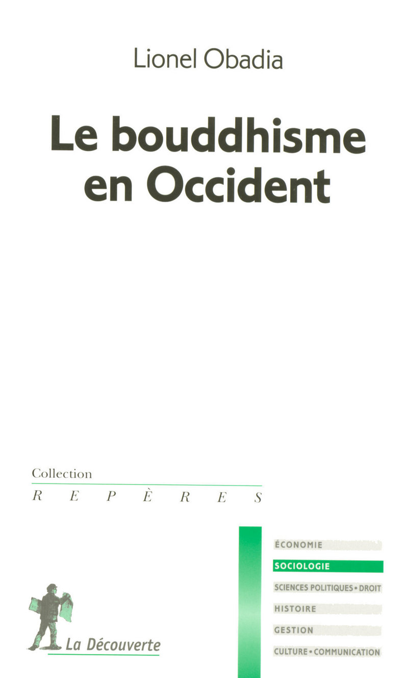 Le bouddhisme en Occident - Lionel OBADIA