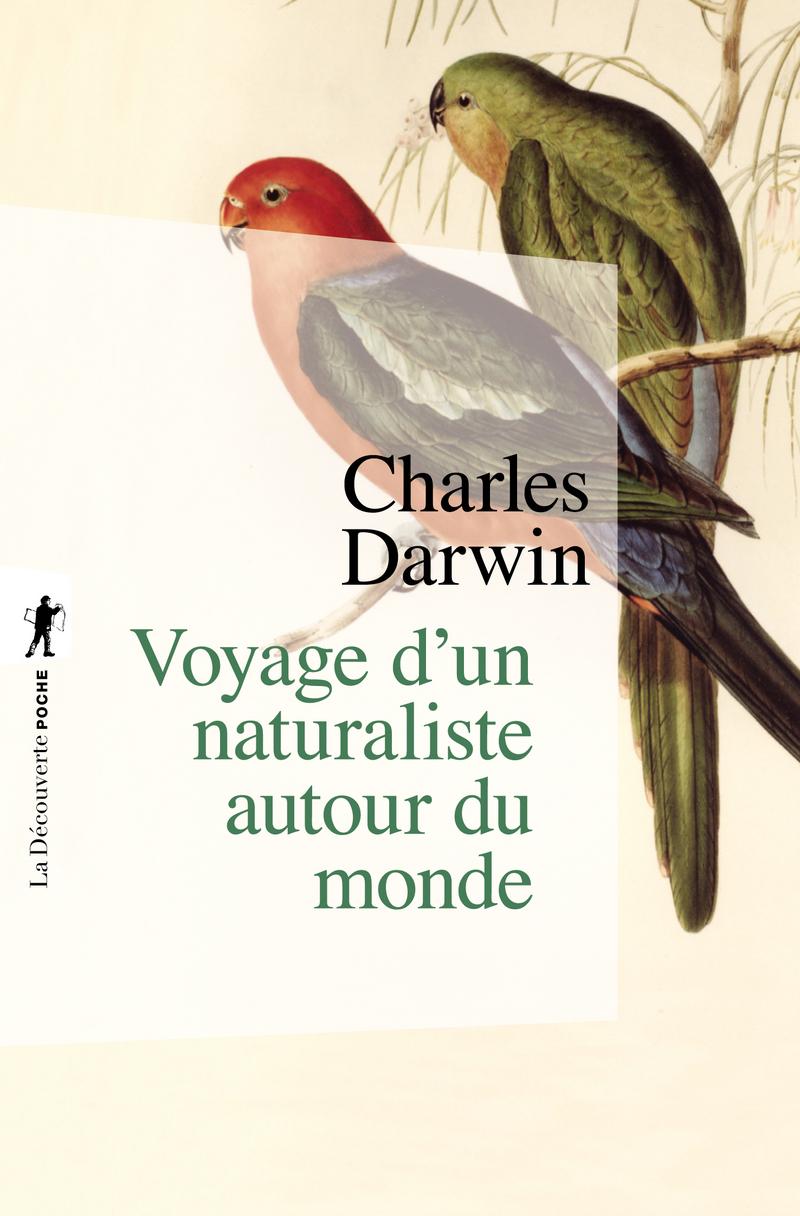 Voyage d'un naturaliste autour du monde - Charles DARWIN