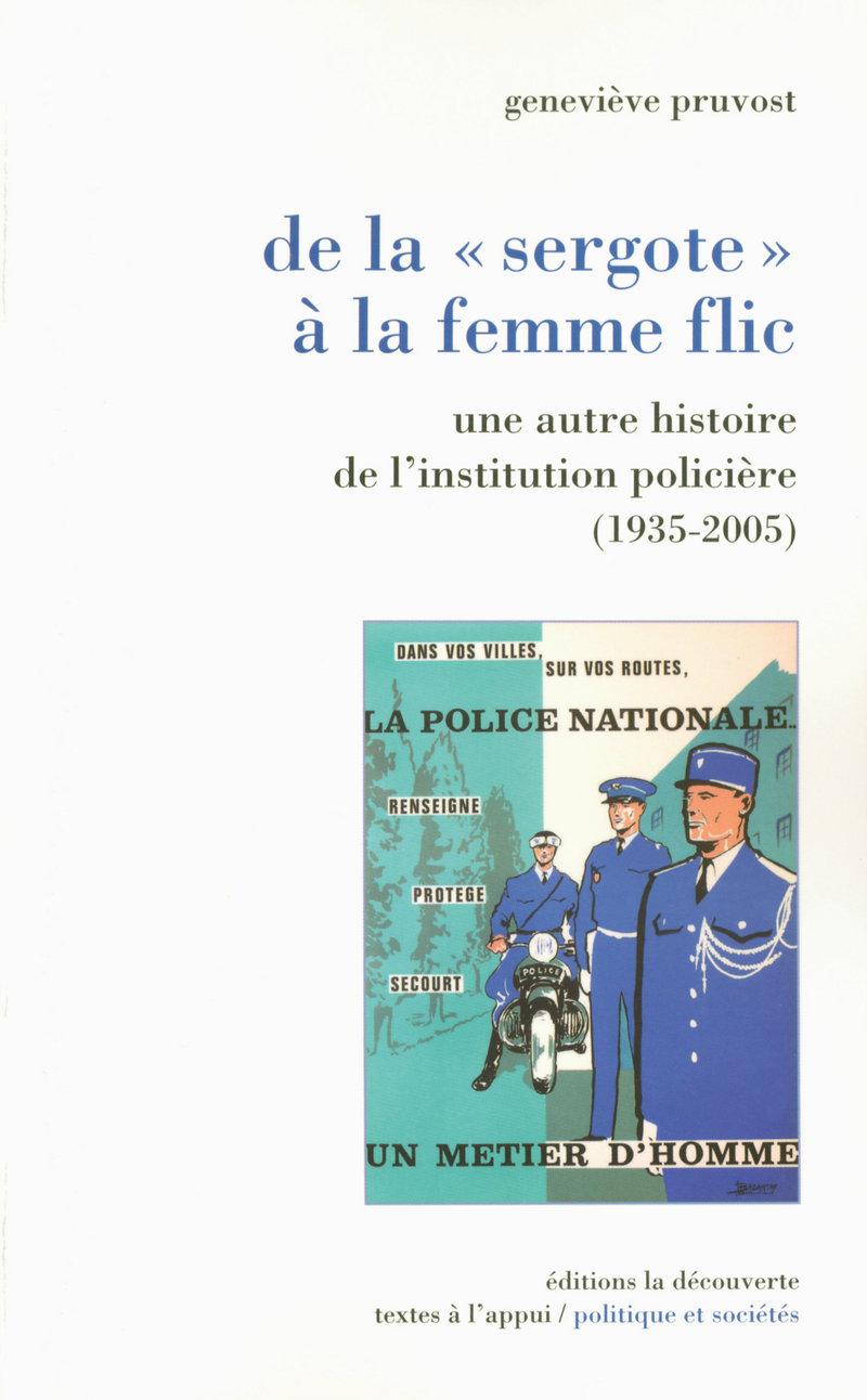 De la « sergote » à la femme flic - Geneviève PRUVOST