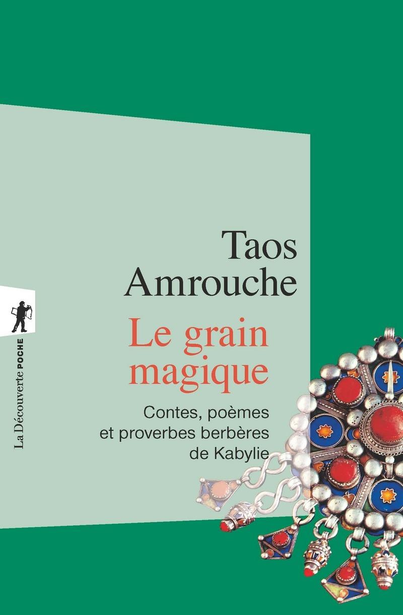 Le grain magique - Taos AMROUCHE