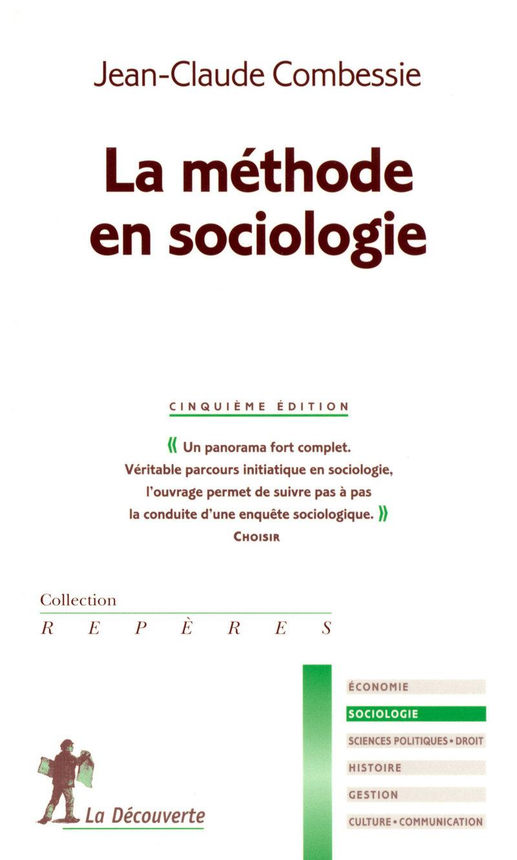 La méthode en sociologie - Jean-Claude COMBESSIE