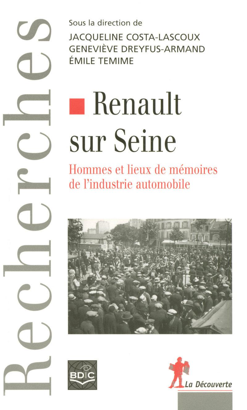 Renault sur Seine - Jacqueline COSTA-LASCOUX, Geneviève DREYFUS-ARMAND, Émile TEMIME