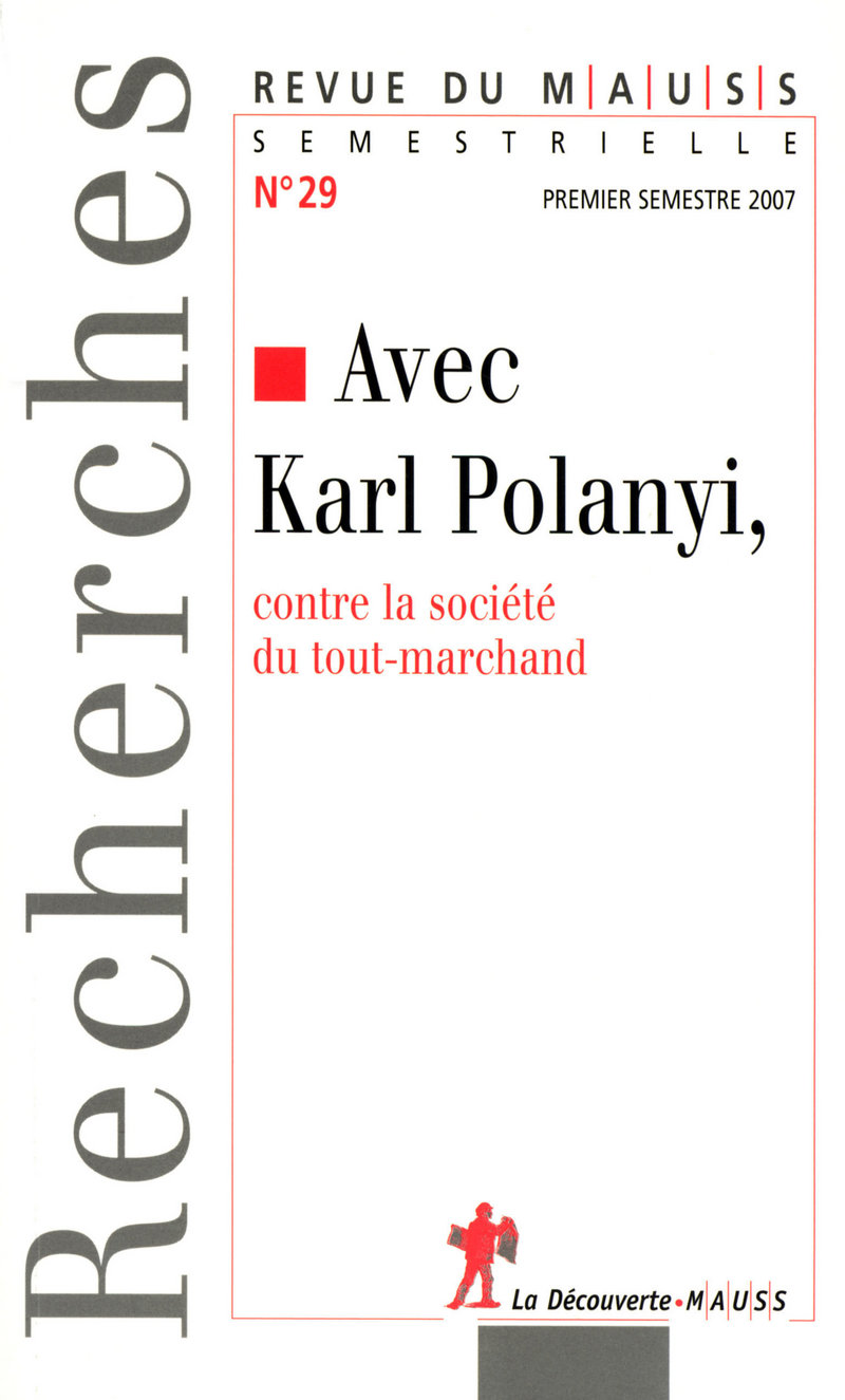 Avec Karl Polanyi  -  REVUE DU M.A.U.S.S.