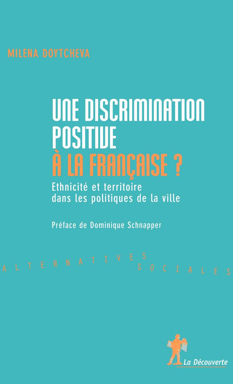 Une discrimination positive à la française ? - Milena DOYTCHEVA