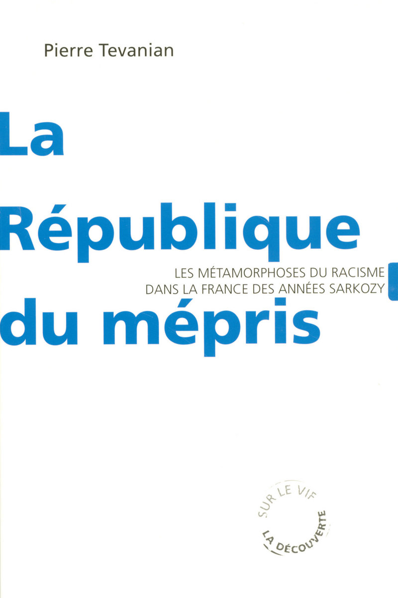 La République du mépris - Pierre TEVANIAN