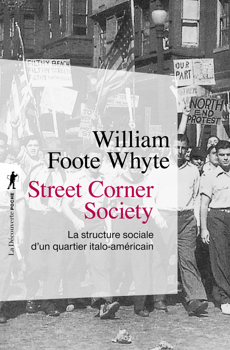 Street Corner Society - William Foote WHYTE
