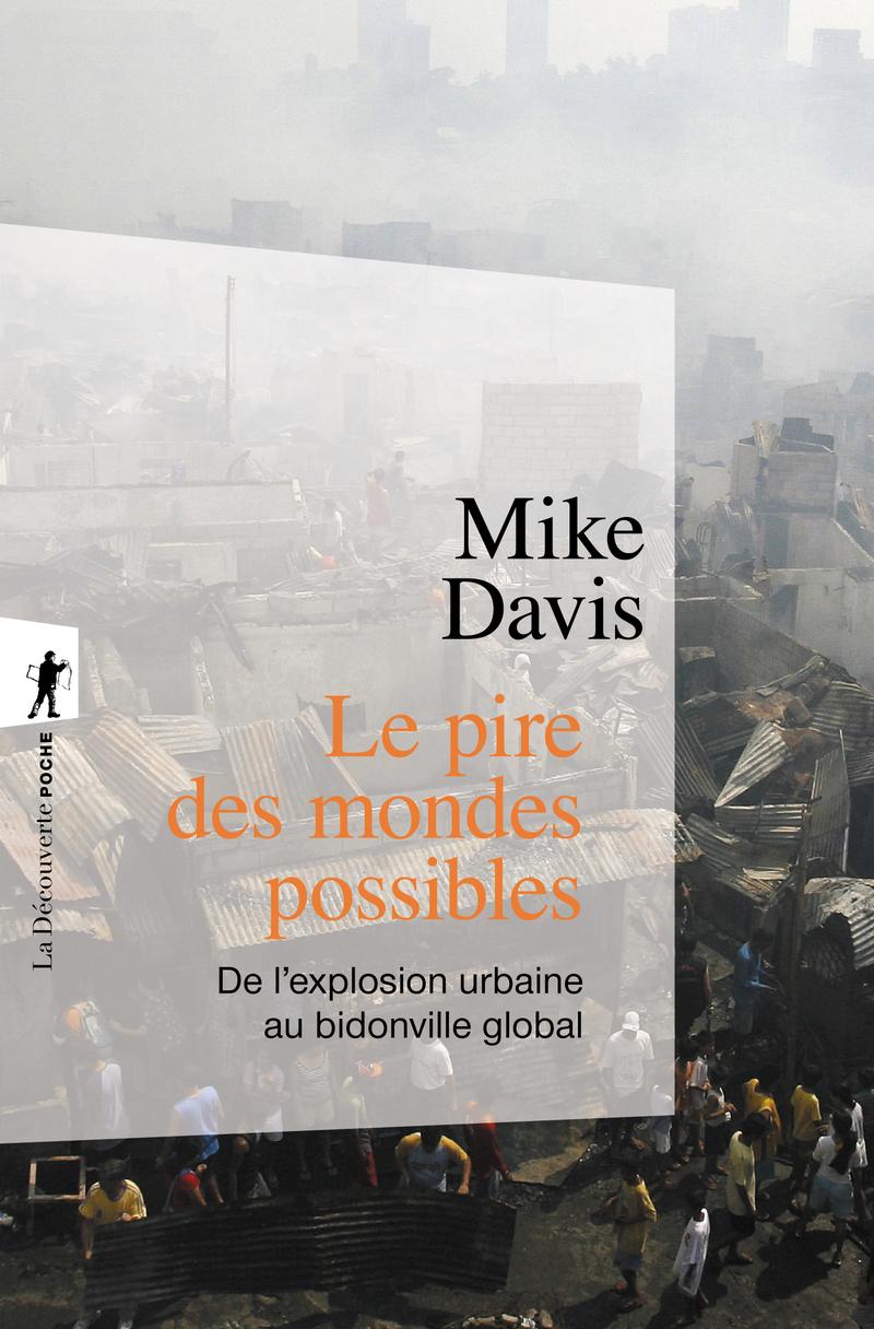 Le pire des mondes possibles - Mike DAVIS