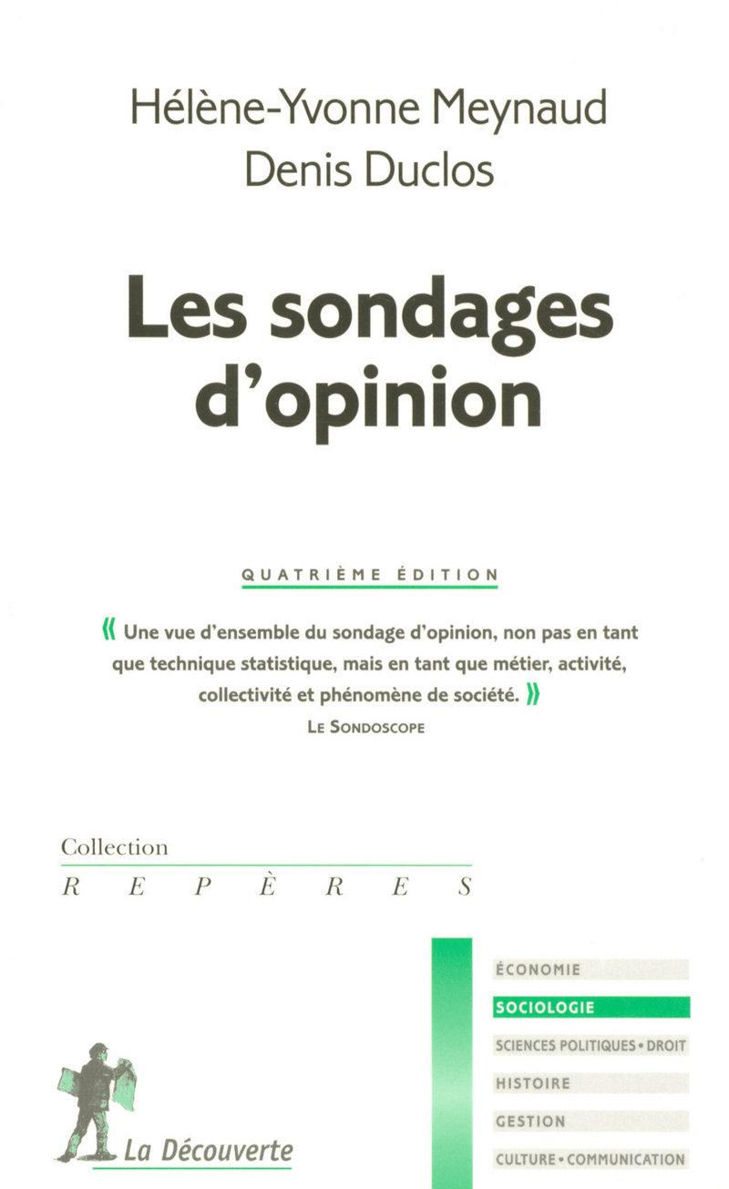 Les sondages d'opinion - Denis DUCLOS, Hélène-Yvonne MEYNAUD