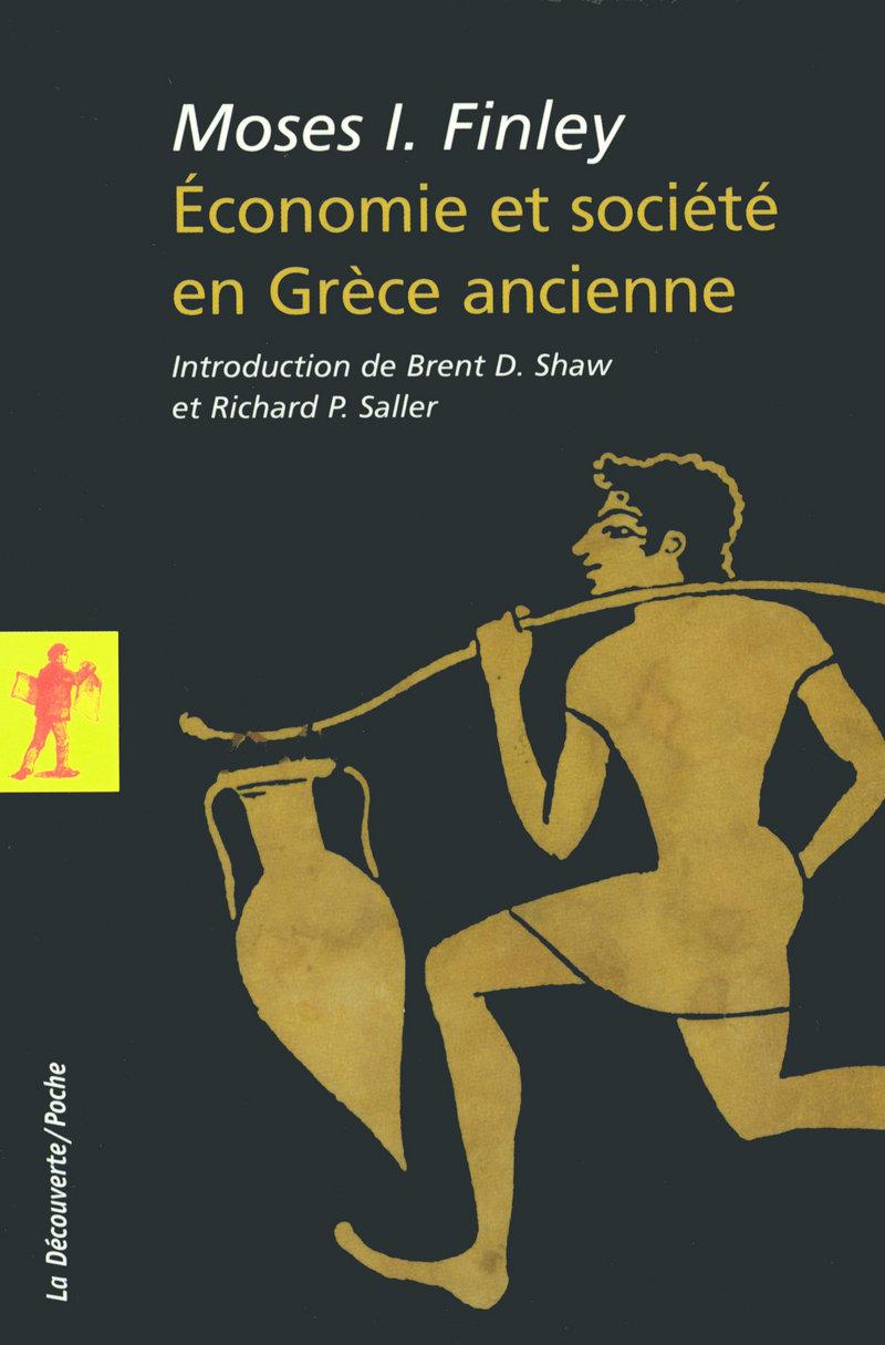 Économie et société en Grèce ancienne - Moses I. FINLEY