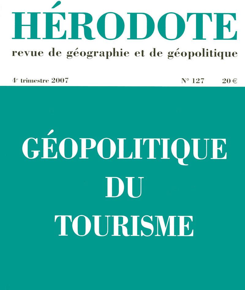 Géopolitique du tourisme -  REVUE HÉRODOTE