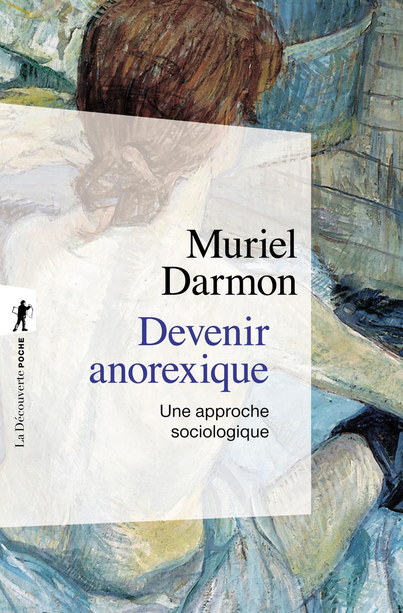 Devenir anorexique - Muriel DARMON