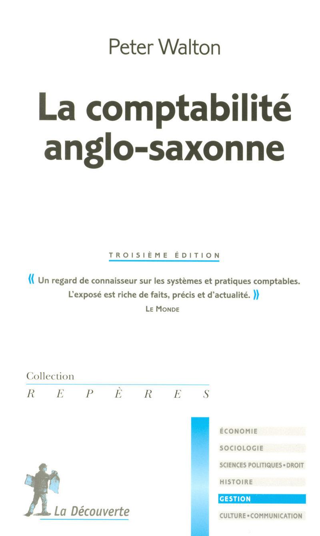 La comptabilité anglo-saxonne - Peter WALTON