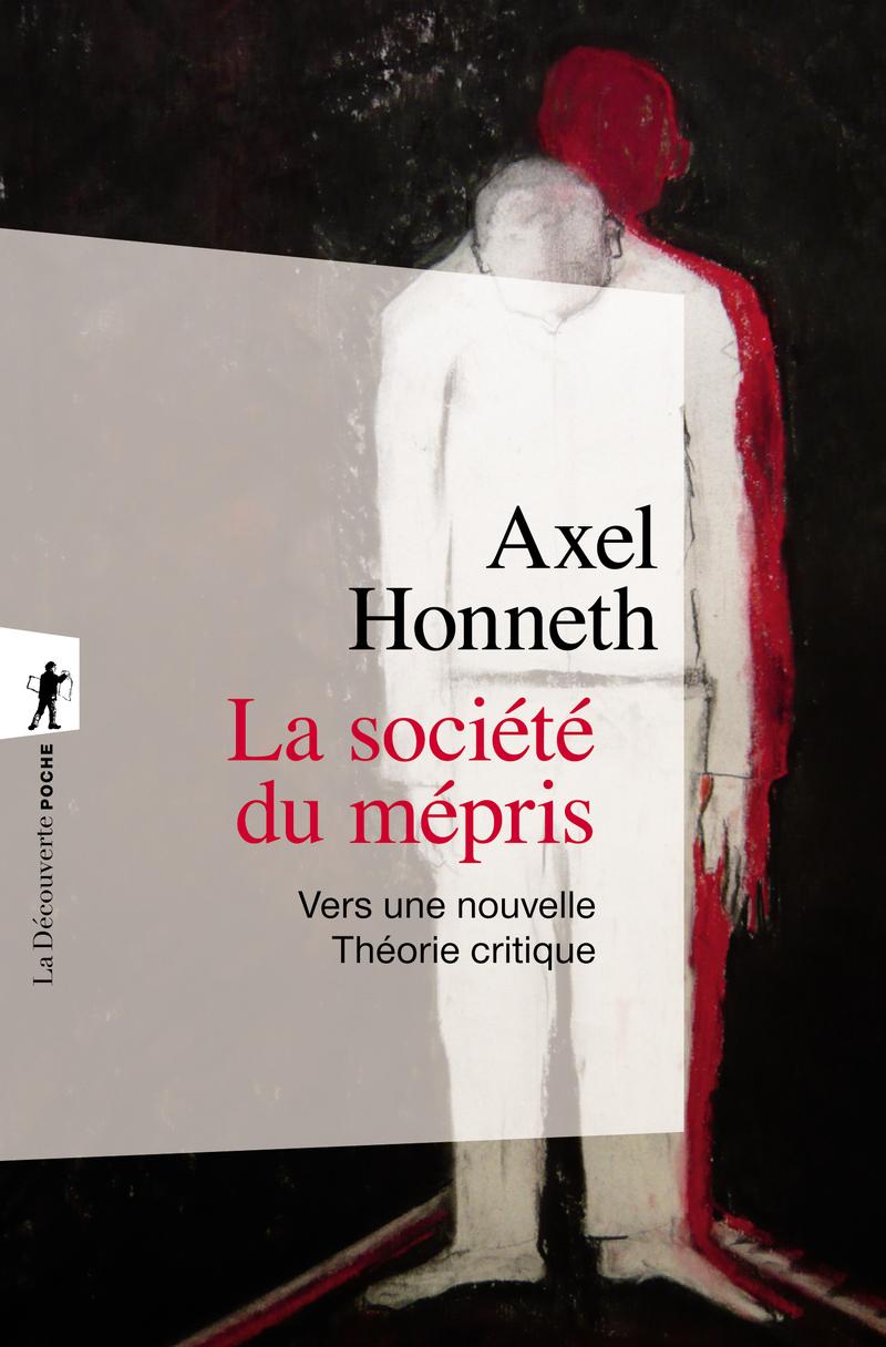 La société du mépris - Axel HONNETH
