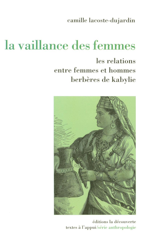 La vaillance des femmes - Camille LACOSTE-DUJARDIN