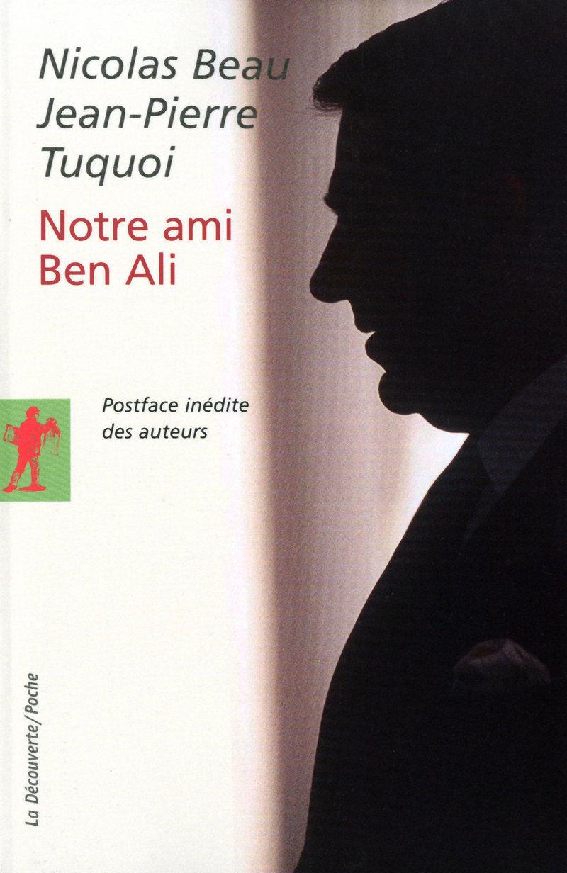 Notre ami Ben Ali - Jean-Pierre TUQUOI, Nicolas BEAU