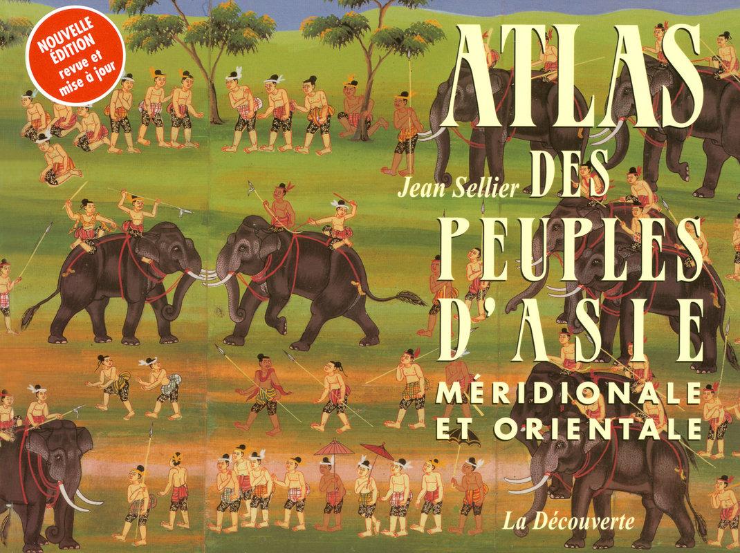 Atlas des peuples d\'Asie méridionale et orientale