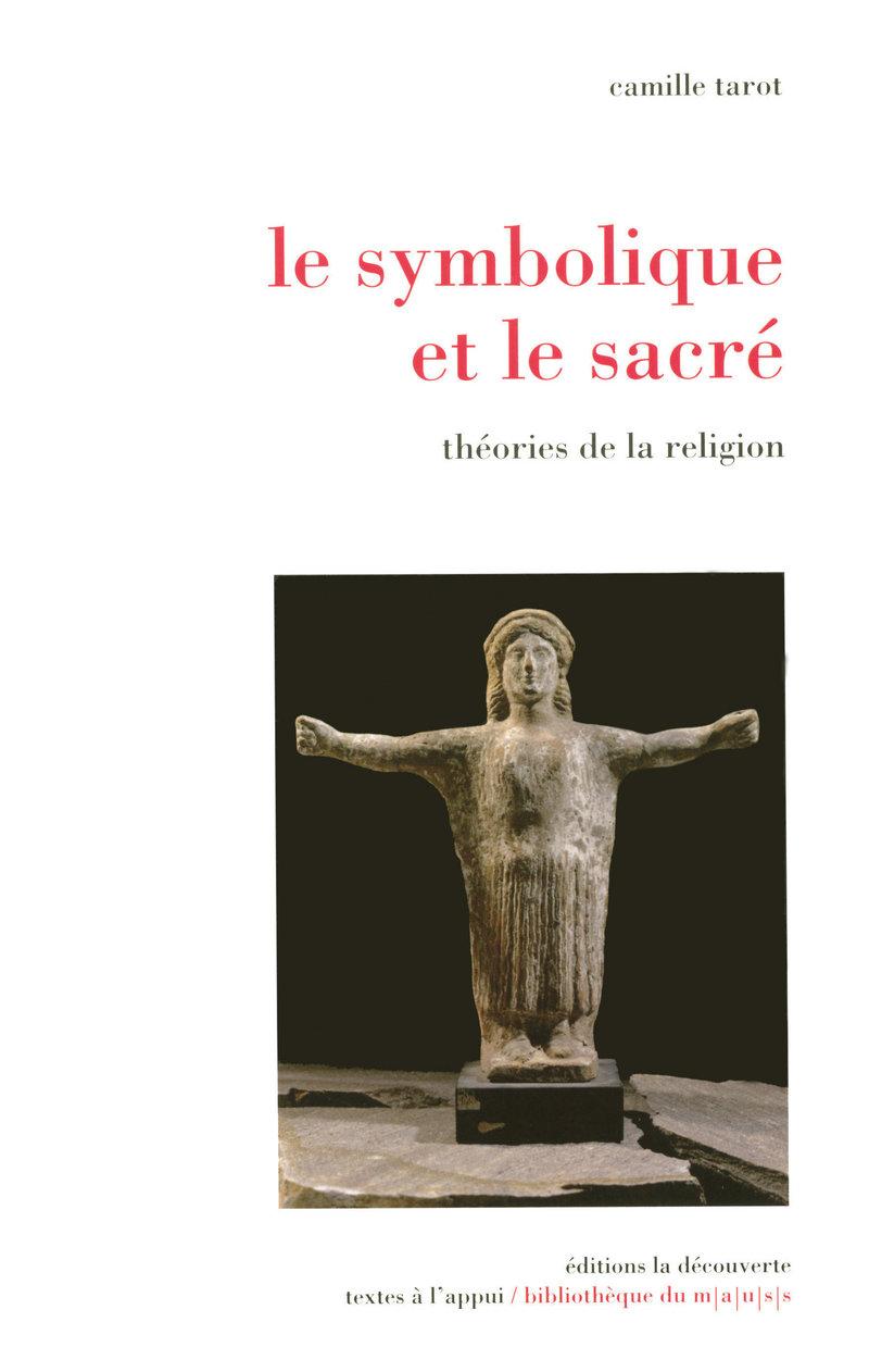 Le symbolique et le sacré - Camille TAROT